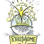 Rhiz(h)ome